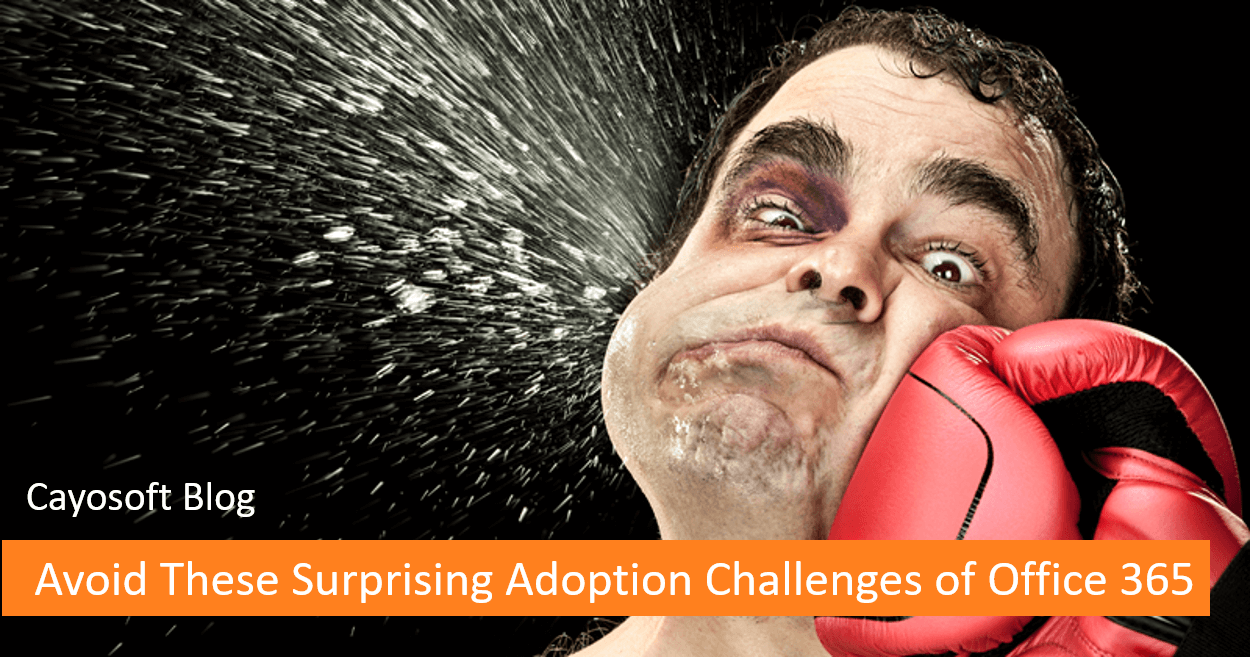 Avoid These Surprising Adoption Challenges of Office 365