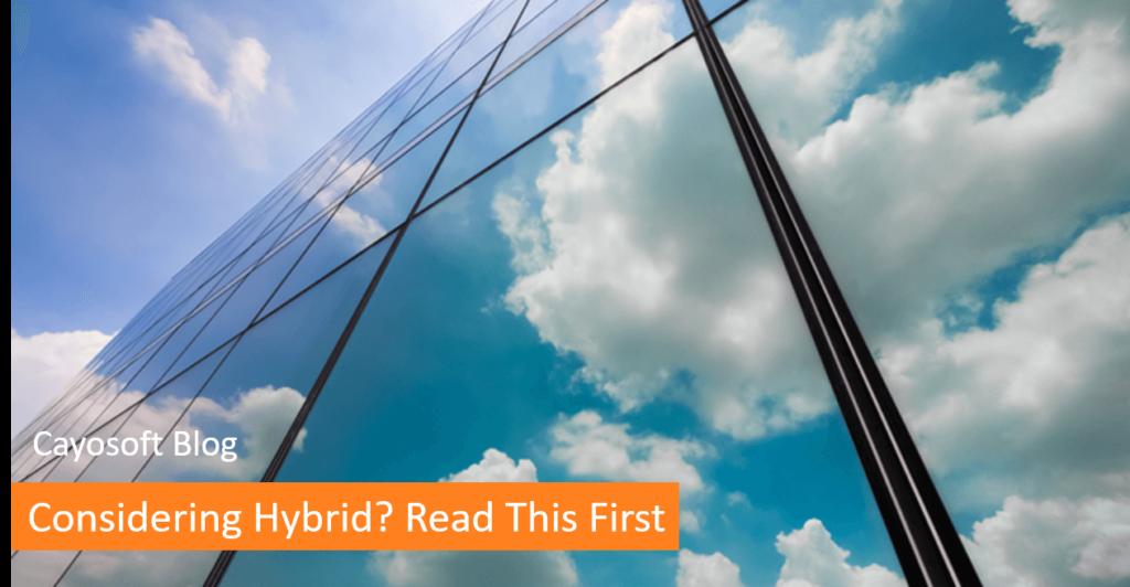Considering Hybrid? Start Here