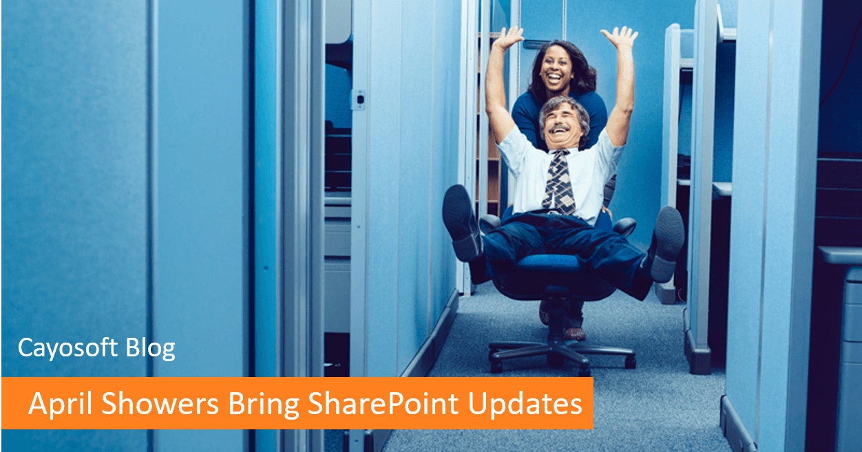 April Showers Bring SharePoint Updates