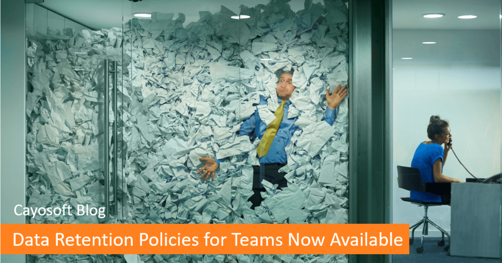 Data Retention Policies for Teams Now Available