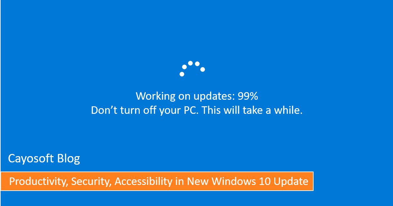 Productivity Security Accessibility In New Windows 10