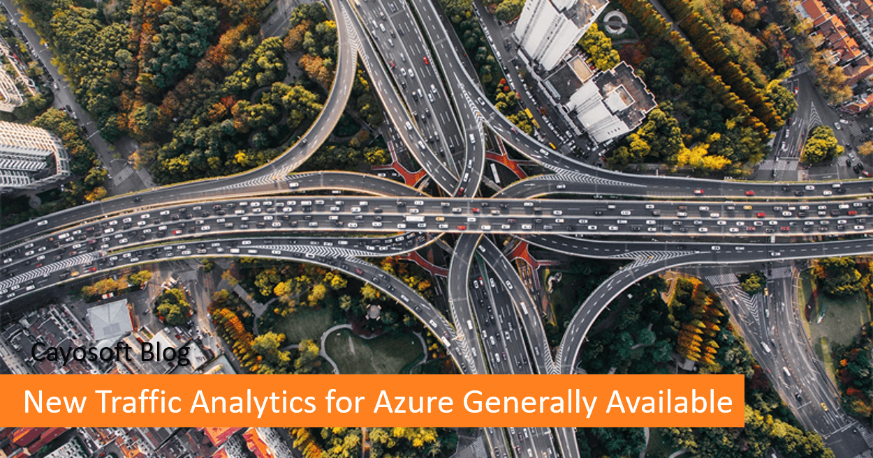 New Traffic Analytics for Azure Generally Available