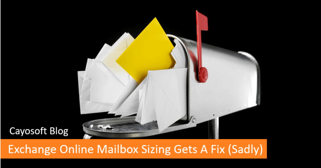 Exchange Online Mailbox Sizing Gets a Fix (Sadly)