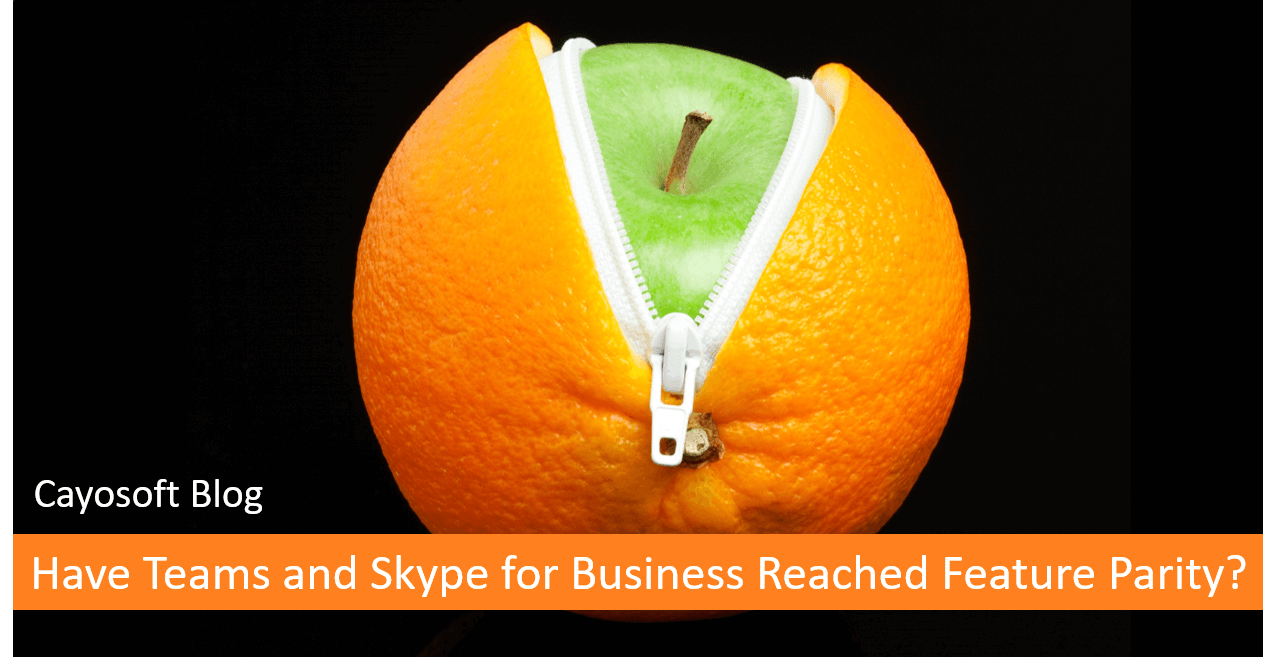 Have Teams and Skype for Business Reached Feature Parity?