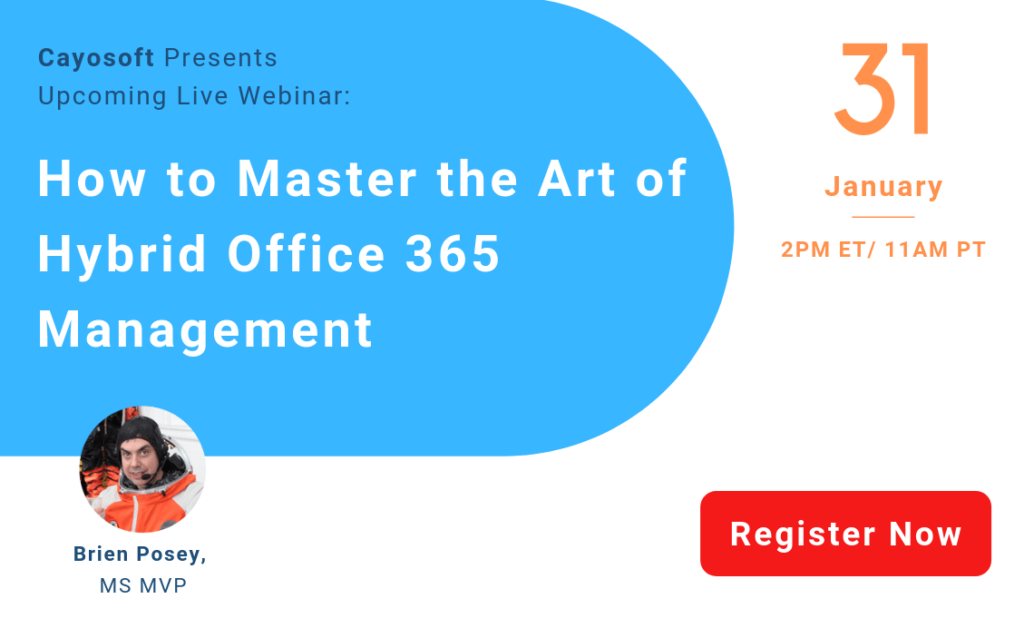 How to Master the Art of Hybrid Office 365 Management
